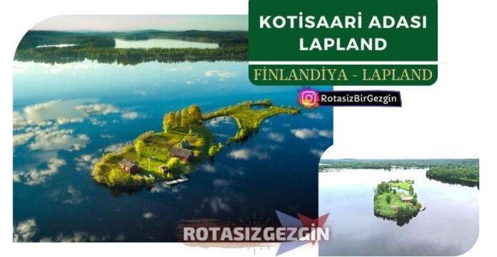 Finlandiya Kotisaari Adasi Lapland Gezilecek Yerler