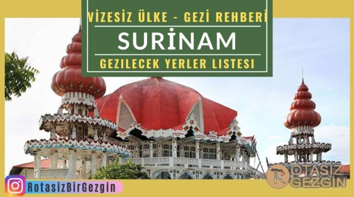 Surinam-Gezilecek-Yerler-Gezi-Rehberi-Surinam-Nerede