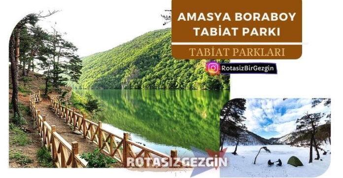 Amasya Boraboy Gölü Tabiat Parkı