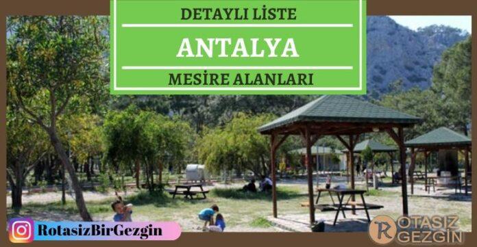 Antalya Mesire Alanları Listesi - Hangisinde Kamp Yapılır