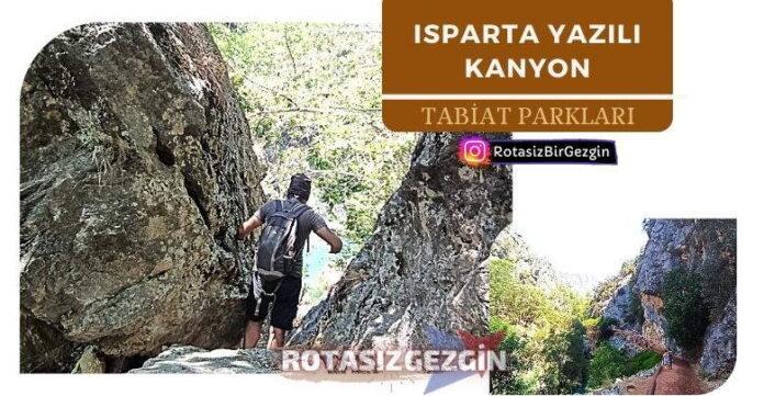 Isparta Yazılı Kanyon Milli Park Nerede