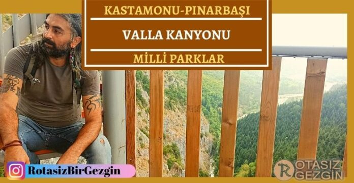 Kastamonu Küre Dağları Milli Parkı Valla Kanyonu