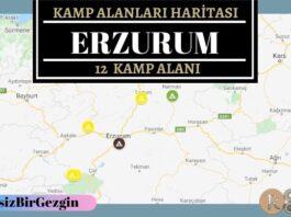 Erzurum Ücretli ve Ücretsiz Kamp Alanları Haritası