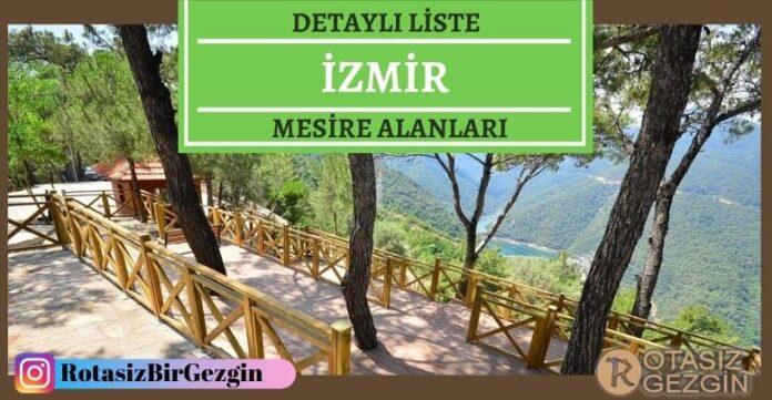 İzmir Mesire Alanları Listesi – Hangisinde Kamp Yapılır