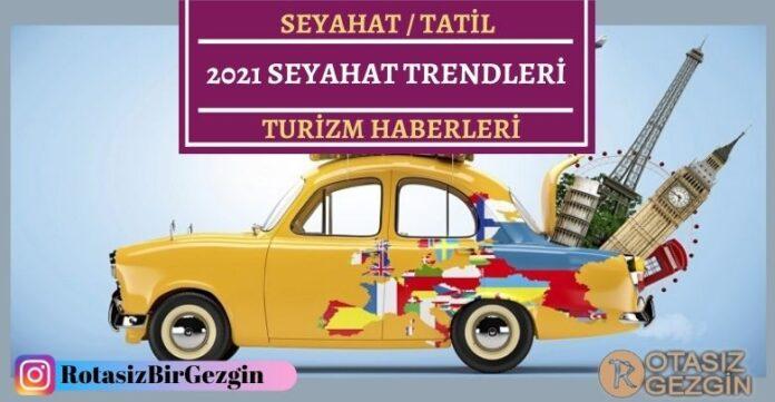 2021 Seyahat Trendleri Neler Olacak