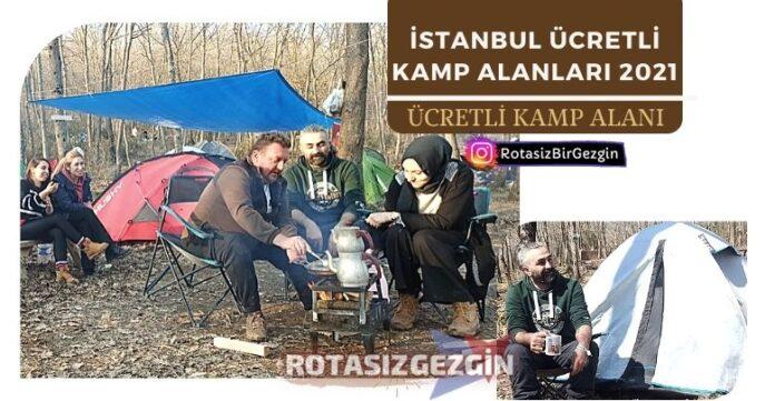 İstanbul Ücretli Kamp Alanları Listesi 2021 - En İyi Camping